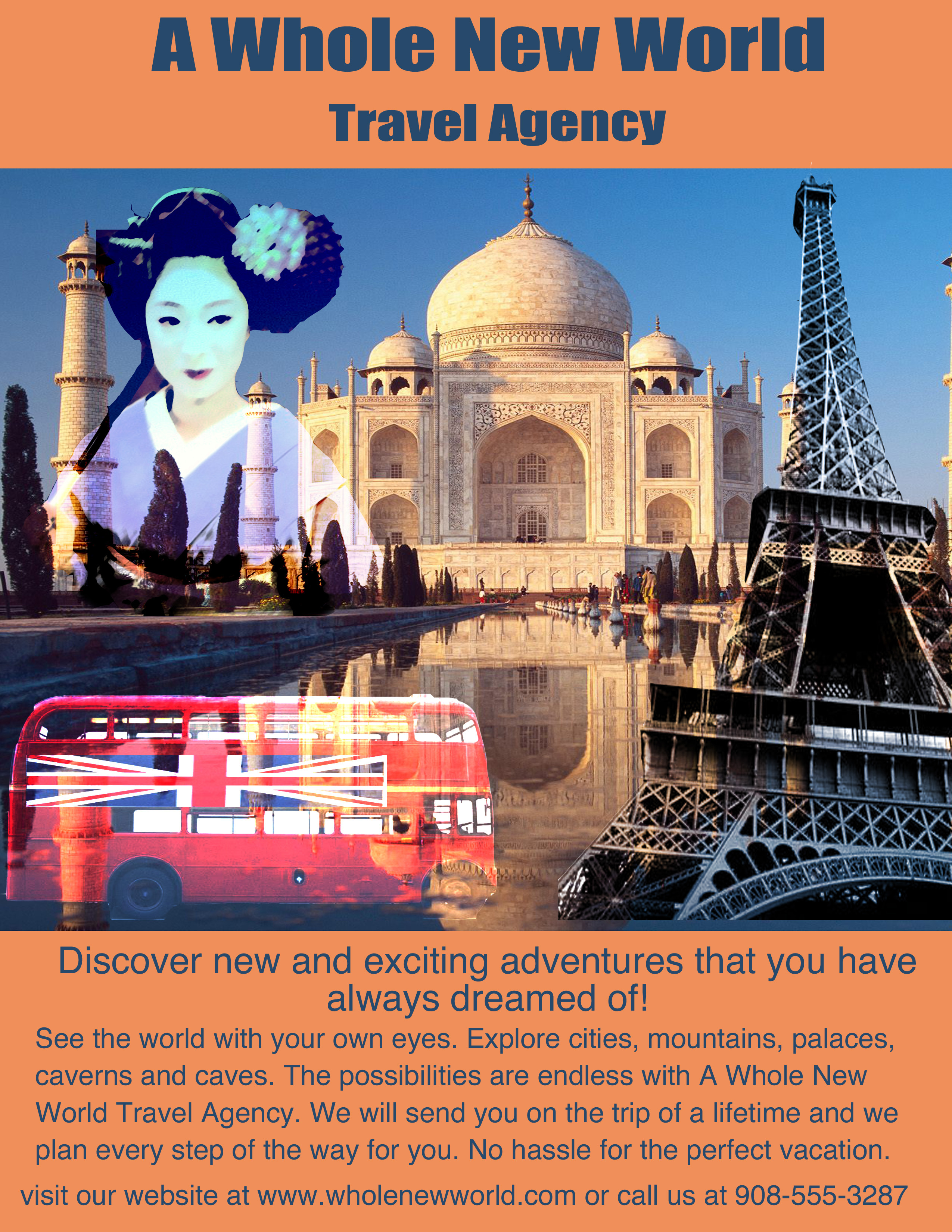When Designing An Advertisement It Is Crucial To Catch The Consumers Attention A Travel Company Must Convey Excitement And Wonder Of Traveling